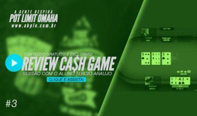 Review de cash game 🤑 – Sessão com o aluno Tercio Araujo – Parte 03 – 12/17