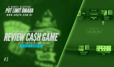 Review de cash game 🤑 – Sessão com o aluno Marcos Kuck – Parte 03