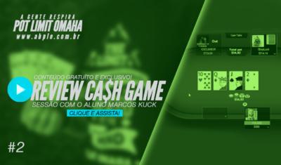 Review de cash game 🤑 – Sessão com o aluno Marcos Kuck – Parte 02